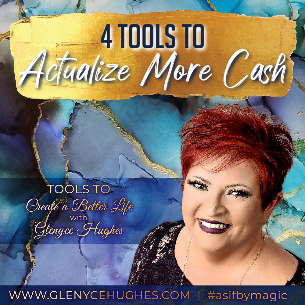 4 Tools to Actualize More Cash